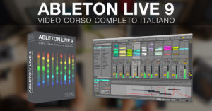 ableton live 9 tutorial italiano
