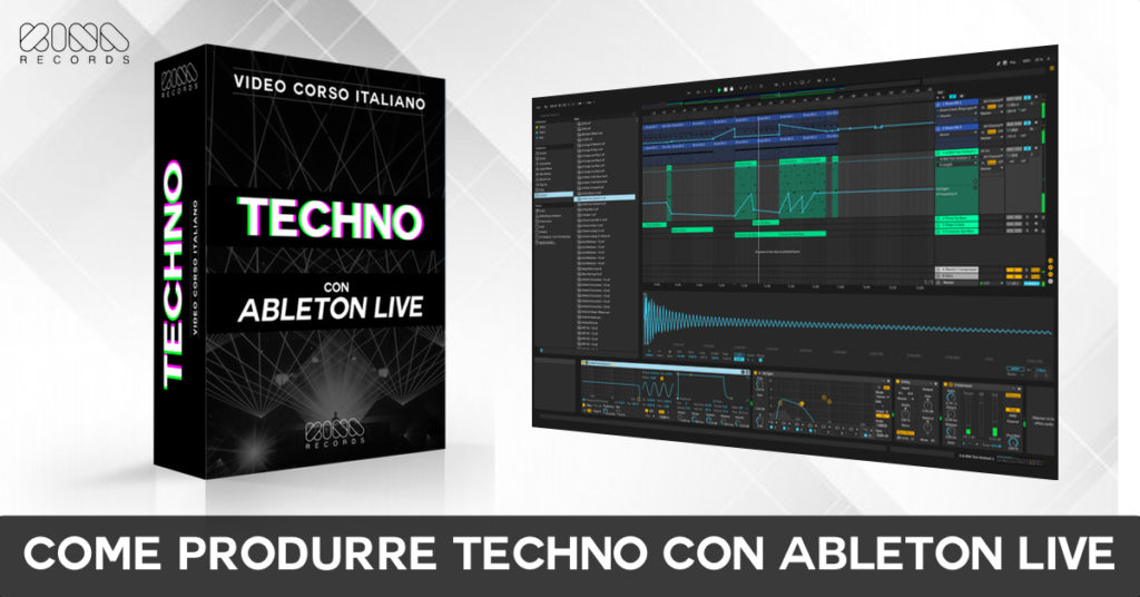 come produrre musica techno con ableton live