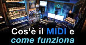 Cos'è il MIDI