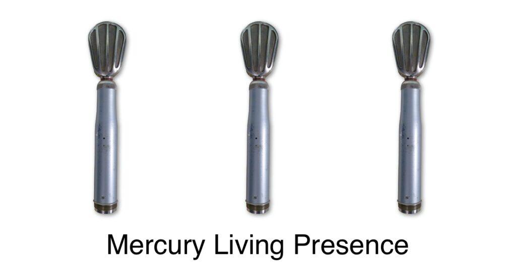 mercury living presence