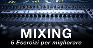 Mixing Challenge come mixare