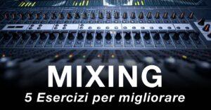 Mixing Challenge come mixare